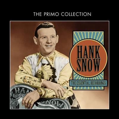 The Essential Recordings - Hank Snow