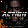 YRF Action League - Songs & Themes