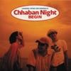 Chhaban Night ジャケット写真