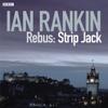 Ian Rankin & Chris Nolan (adaptation) - Rebus: Strip Jack - Saturday Drama, Complete (Dramatised) artwork