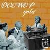 Doo Wop Gold 4