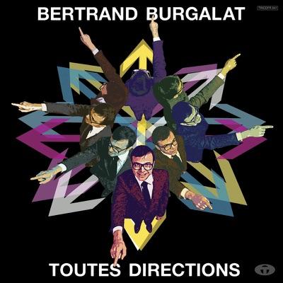 BERTRAND BURGALAT