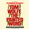 Tom Wolfe - The Painted Word (Unabridged)  artwork