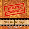 Bollywood Confidential - The Golden Days, Vol. 2 (The Original Soundtrack)