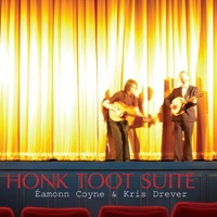 Honk Toot Suite by Kris Drever & Éamonn Coyne on Apple Music