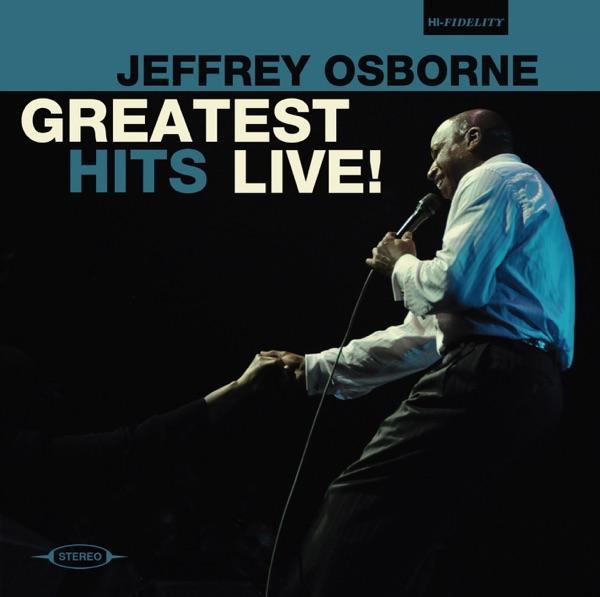 Jeffrey Osborne - Don't You Get So Mad