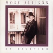 Mose Allison - Gettin' Paid Waltz