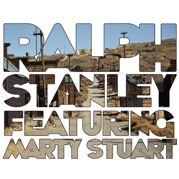 Ralph Stanley (feat. Marty Stuart)