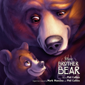 Various Artists - Brother Bear (Original Motion Picture Soundtrack)