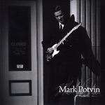Mark Potvin - I Dreamt I Drove to New Orleans