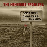 Henhouse Prowlers - I Know How It Feels