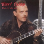 Terry Frank - Big Road Blues