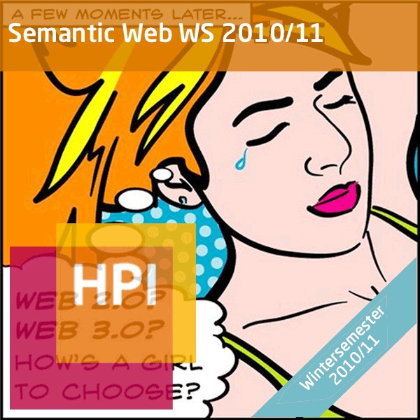Semantic Web Technologien (WS 2010/11) - Created with tele-TASK - more than video! Powered by Hasso Plattner Institute (HPI).
