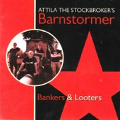 Attila the Stockbroker - Bye Bye Banker!