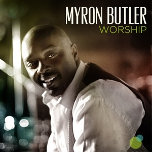 Myron Butler - The Blood of Jesus