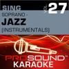 Sing Soprano Jazz Vol 27 Karaoke Performance Tracks