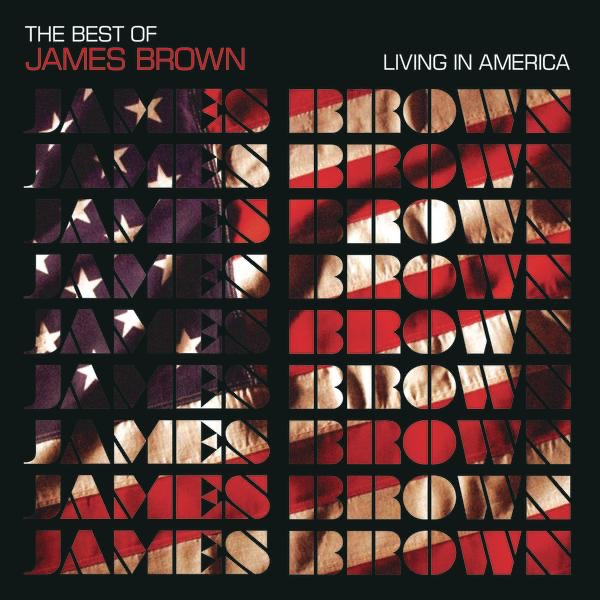James Brown mit Living In America