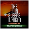 The Lion Sleeps Tonight, Passengers