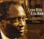 Leon Bibb and Eric Bibb - Put On Your Robe Son
