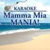 Karaoke: Mamma Mia Mania! ジャケット写真