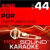 Sing Alto: Pop, Vol. 44 (Karaoke Performance Tracks)
