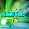 Le sens de la vie (A Tribute to Tal) - Single, Studio All-Stars