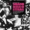 Miami Disco Stars