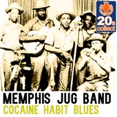 Memphis Jug Band - Cocaine Habit Blues (Remastered)
