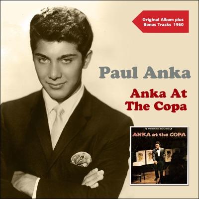 Anka At the Copa (Original Album Plus Bonus Tracks 1960) - Paul Anka