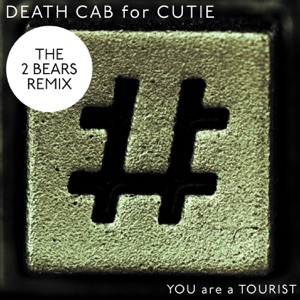 You Are a Tourist (The 2 Bears Remix) - Single Mp3 Download