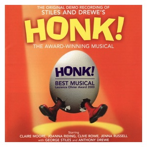 Honk! Original Demo Cast - A Poultry Tale
