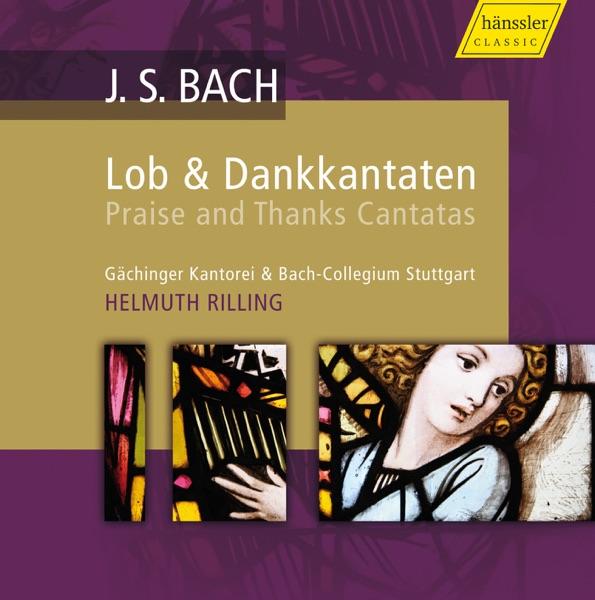 Bach: Praise and Thanks Canatas