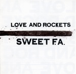 Love and Rockets - Sweet Lover Hangover