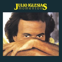 Julio Iglesias - Momentos