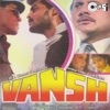 Vansh (Original Motion Picture Soundtrack)