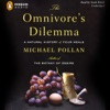 The Omnivore's Dilemma: A Natural History of Four Meals (Unabridged) AudioBook Download