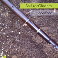 Unearthed by Paul McGlinchey on Apple Music