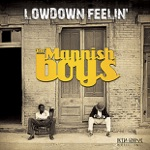 The Mannish Boys - These Kind of Blues