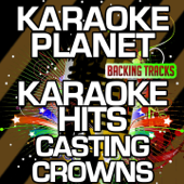 Karaoke Hits Casting Crowns (Karaoke Version)