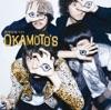 欲望を叫べ!!!! by OKAMOTO'S