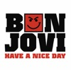 Have a Nice Day - Single, Bon Jovi