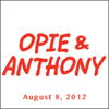 Opie & Anthony - Opie & Anthony, Chris Rock, August 8, 2012  artwork