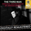 The Third Man (Original Motion Picture Soundtrack) (Digitally Remastered)