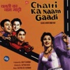 Chalti Ka Naam Gaadi Original Motion Picture Soundtrack