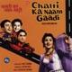 Chalti Ka Naam Gaadi Original Motion Picture Soundtrack