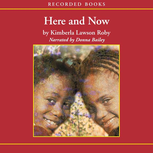 Here And Now Unabridged By Kimberla Lawson Roby On Itunes