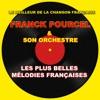 Le meilleur de la chanson française - Les plus belles mélodies françaises, Franck Pourcel and His Orchestra