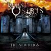 Born of Osiris - The New Reign Album