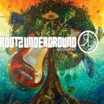 Rootz Underground - Riverstone