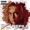 Relapse: Refill (Deluxe), Eminem
